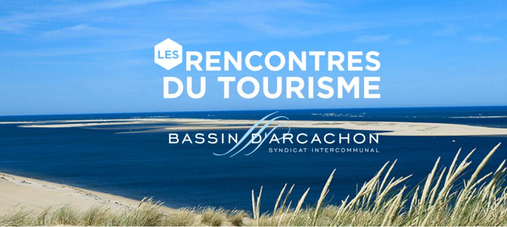 Rencontres tourisme bassin d'arcachon vidéo